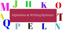 Alphabets & Writing Systems