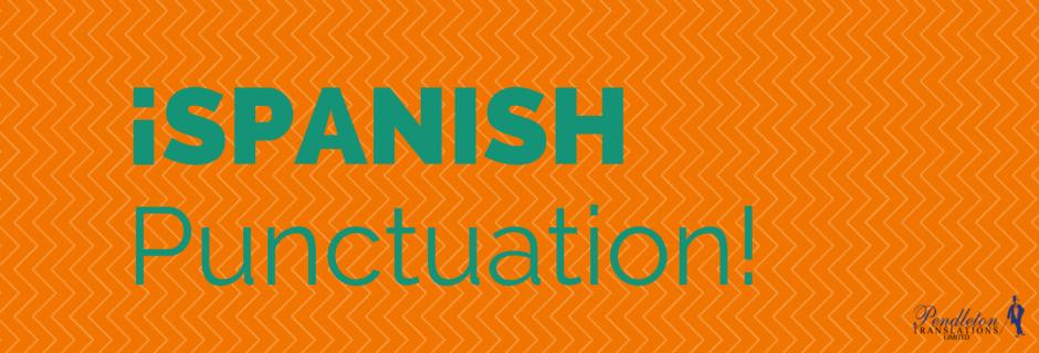 Spanish Punctuation